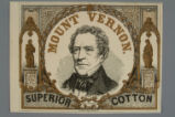 Mount Vernon superior cotton  : Honr. Ed. Everett / Prang & Mayer, Boston
