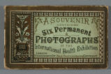 A souvenir containing six permanent photographs of the International health exhibition